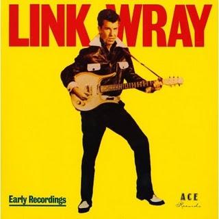リンク・レイ「アーリーレコーディングス」(Link Wray Early Recordings)